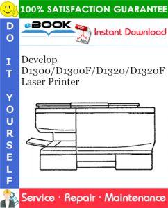 Develop D1300/D1300F/D1320/D1320F Laser Printer Service Repair Manual