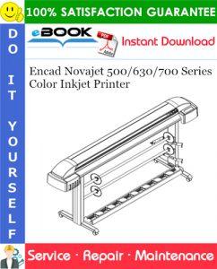 Encad Novajet 500/630/700 Series Color Inkjet Printer Service Repair Manual