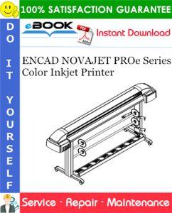 ENCAD NOVAJET PROe Series Color Inkjet Printer Service Repair Manual