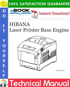 HIBANA Laser Printer Base Engine Technical Manual