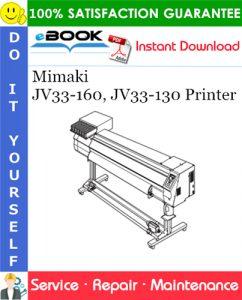 Mimaki JV33-160, JV33-130 Printer Service Repair Manual