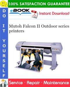 Mutoh Falcon II Outdoor series printers Service Repair Manual