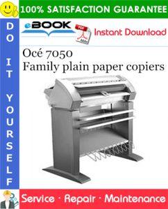 Océ 7050 Family plain paper copiers Service Repair Manual