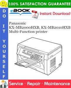 Panasonic KX-MB2000HXB, KX-MB2010HXB Multi-Function printer Service Repair Manual