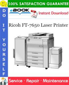Ricoh FT-7650 Laser Printer Service Repair Manual + Parts Catalog