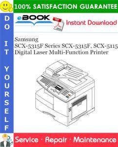 Samsung SCX-5315F Series SCX-5315F, SCX-5115 Digital Laser Multi-Function Printer Service Repair Manual