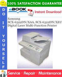 Samsung SCX-6322DN/XAA, SCX-6322DN/XEU Digital Laser Multi-Function Printer Service Repair Manual