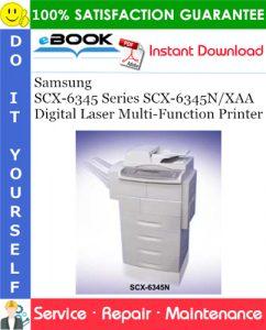 Samsung SCX-6345 Series SCX-6345N/XAA Digital Laser Multi-Function Printer Service Repair Manual