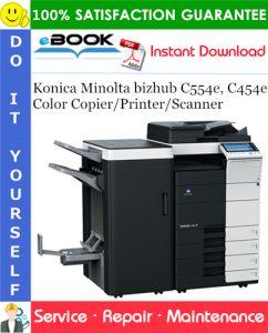 Konica Minolta bizhub C554e, C454e Color Copier/Printer/Scanner Service Repair Manual
