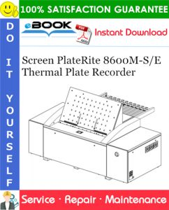 Screen PlateRite 8600M-S/E Thermal Plate Recorder Service Repair Manual