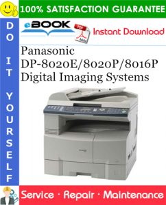 Panasonic DP-8020E/8020P/8016P Digital Imaging Systems Service Repair Manual