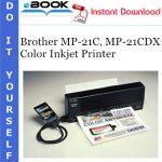 Brother MP-21C, MP-21CDX Color Inkjet Printer Service Repair Manual