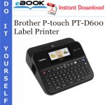 Brother P-touch PT-D600 Label Printer Service Repair Manual