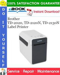 Brother TD-2020, TD-2120N, TD-2130N Label Printer Service Repair Manual