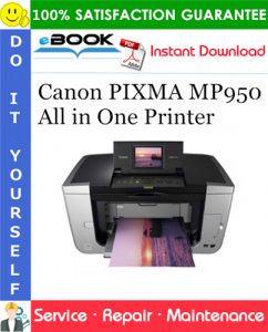 Canon PIXMA MP950 All in One Printer Service Repair Manual