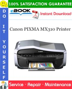 Canon PIXMA MX310 Printer Service Repair Manual