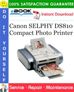 Canon SELPHY DS810 Compact Photo Printer Service Repair Manual