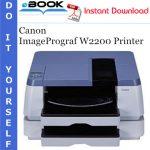 Canon ImagePrograf W2200 Printer Service Repair Manual