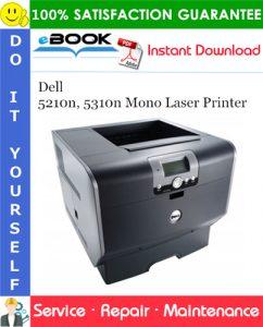Dell 5210n, 5310n Mono Laser Printer Service Repair Manual