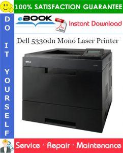 Dell 5330dn Mono Laser Printer Service Repair Manual
