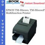 EPSON TM-H6000, TM-H6000P Multifunction Printer Service Repair Manual