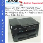 Epson WF-7525/WF-7521/WF-7520/WF-7515/WF-7511/WF-7510/WF-7018/WF-7015/WF-7012/WF-7011/WF-7010 Color Inkjet Printer