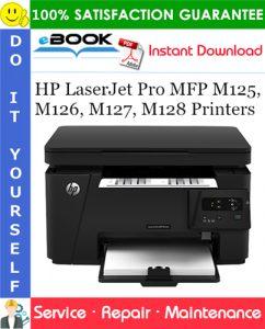 HP LaserJet Pro MFP M125, M126, M127, M128 Printers Service Repair Manual