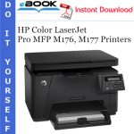 HP Color LaserJet Pro MFP M176, M177 Printers Service Repair Manual