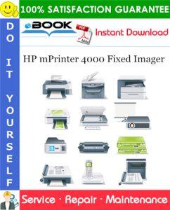 HP mPrinter 4000 Fixed Imager Service Repair Manual