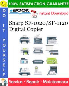 Sharp SF-1020/SF-1120 Digital Copier Service Repair Manual