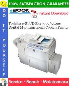 Toshiba e-STUDIO 4500c/5500c Digital Multifunctional Copier/Printer Service Repair Manual
