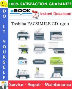 Toshiba FACSIMILE GD-1300 Service Repair Manual