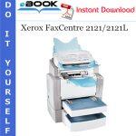 Xerox FaxCentre 2121/2121L Service Repair Manual