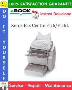 Xerox Fax Centre F116/F116L Service Repair Manual