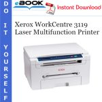 Xerox WorkCentre 3119 Laser Multifunction Printer Service Repair Manual