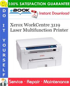 Xerox WorkCentre 3119 Laser Multifunction Printer Service Repair Manual