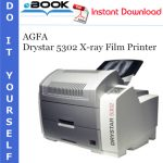 AGFA Drystar 5302 X-ray Film Printer Service Repair Manual