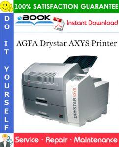 AGFA Drystar AXYS Printer Service Repair Manual