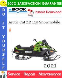 2021 Arctic Cat ZR 120 Snowmobile Service Repair Manual