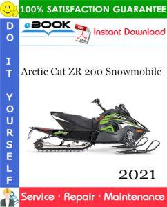 2021 Arctic Cat ZR 200 Snowmobile Service Repair Manual