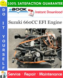Suzuki 660CC EFI Engine Service Repair Manual