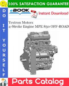 Textron Motors 4-Stroke Engine MPE 850 OFF-ROAD Spare Parts Catalog
