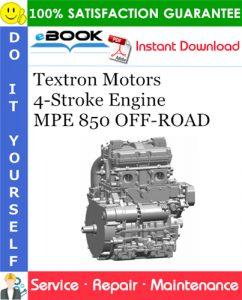 Textron Motors 4-Stroke Engine MPE 850 OFF-ROAD Service Repair Manual