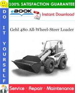 Gehl 480 All-Wheel-Steer Loader Service Repair Manual