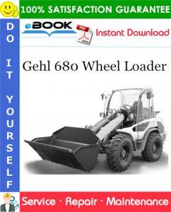 Gehl 680 Wheel Loader Service Repair Manual (Beginning Serial Number: 343010001)