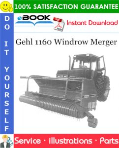 Gehl 1160 Windrow Merger Parts Manual