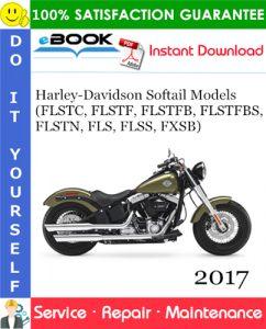 2017 Harley-Davidson Softail Models (FLSTC, FLSTF, FLSTFB, FLSTFBS, FLSTN, FLS, FLSS, FXSB)