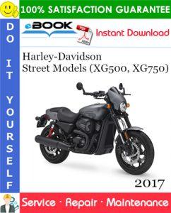 2017 Harley-Davidson Street Models (XG500, XG750) Motorcycle Service Repair Manual