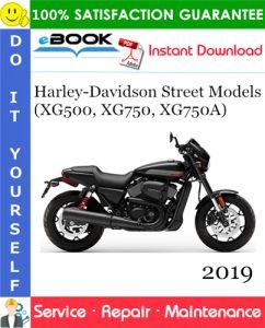 2019 Harley-Davidson Street Models (XG500, XG750, XG750A) Motorcycle Service Repair Manual