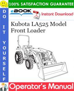 Kubota LA525 Model Front Loader Operator's Manual